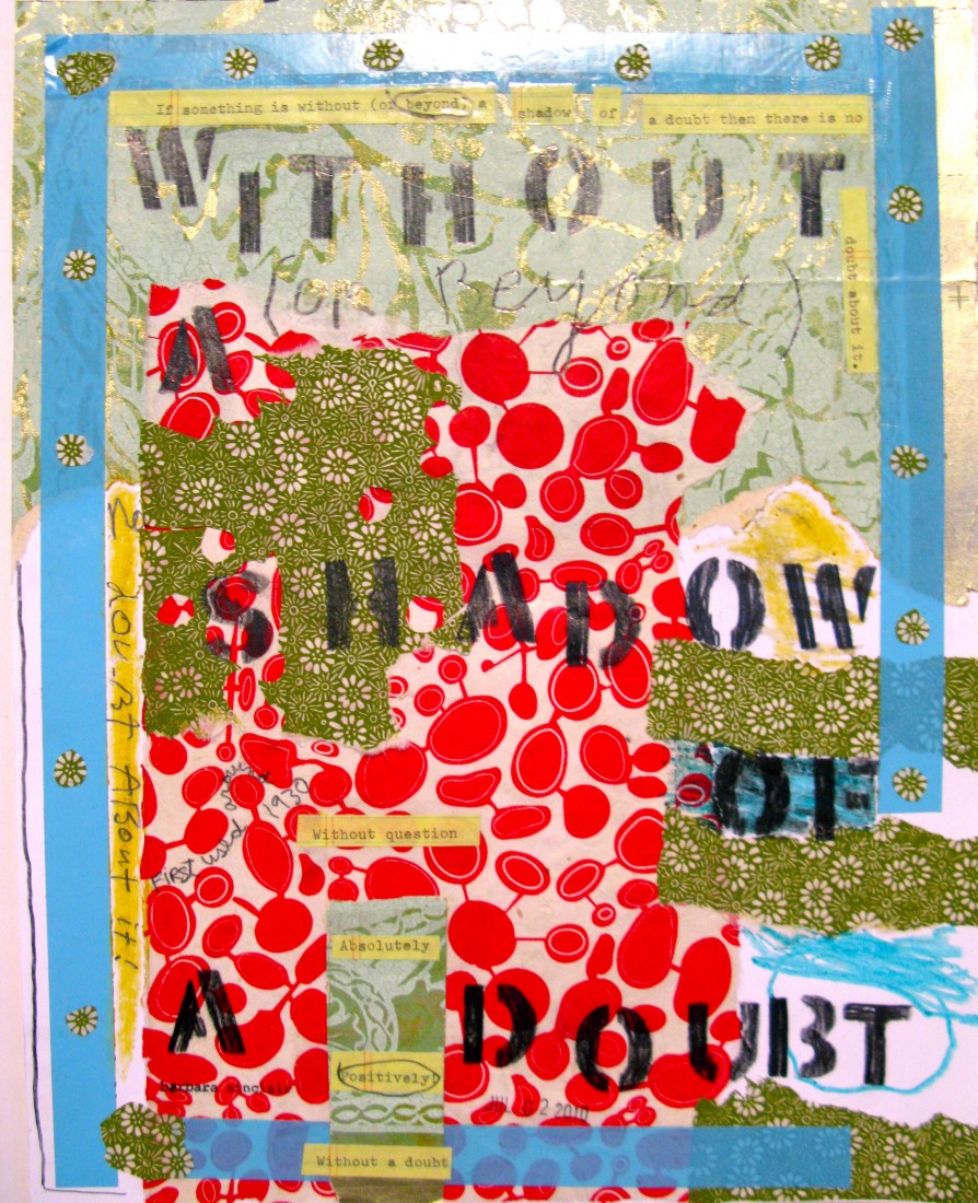 Barbara Sinclair Jersey City Artist Healer collage titled without a shadow of a doubt