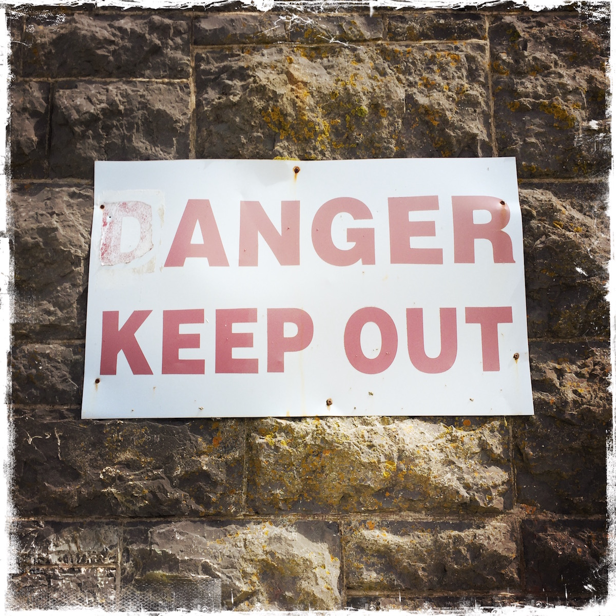 (D)anger Keep Out sign on Inis Mor in the Aran Islands, Ireland. Photo by Barbara Sinclair